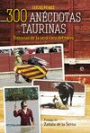 300 ANECDOTAS TAURINAS           ESFERA
