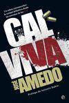 CAL VIVA - UN RELATO ESTREMECEDOR: LA VERDAD DEFIN